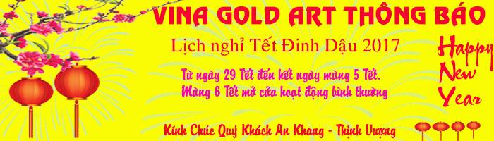 Vina Gold Art thông báo lịch nghỉ Tết Đinh Dậu 2017